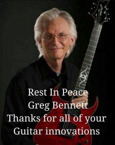 Greg Bennett RIP